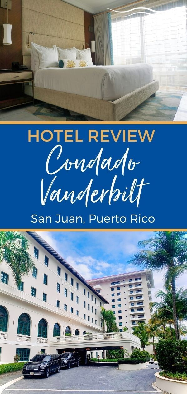 Condado Vanderbilt Hotel Review