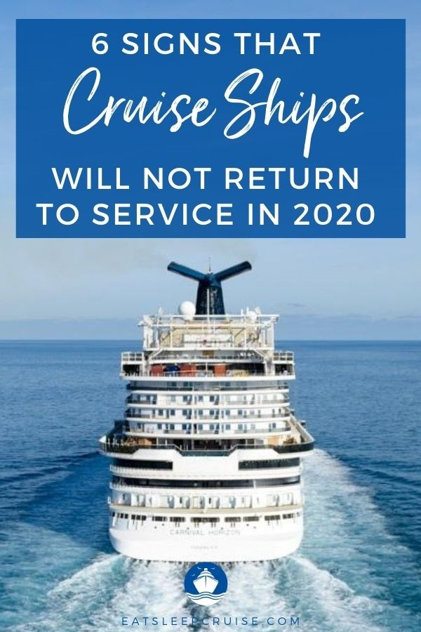 Signs That Cruising Will Not Resume in 2020