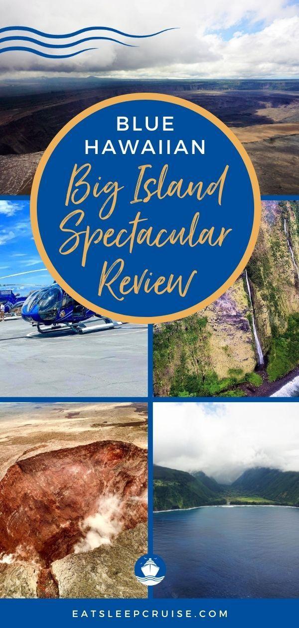 Blue Hawaiian Big Island Spectacular Review