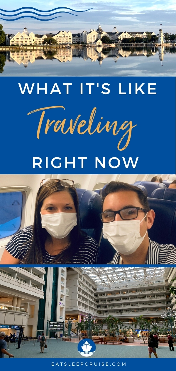 Traveling During the Pandemic