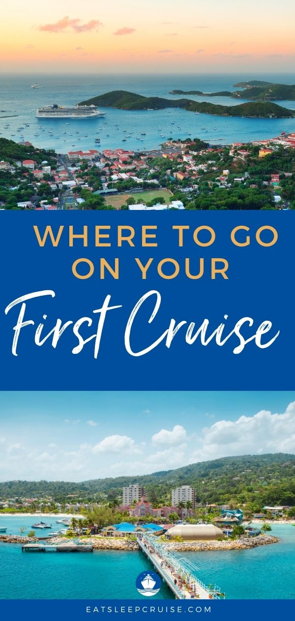 Where You Should Go on Your First Cruise