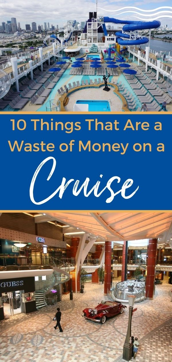 10 Things That Are A Waste of Money on a Cruise