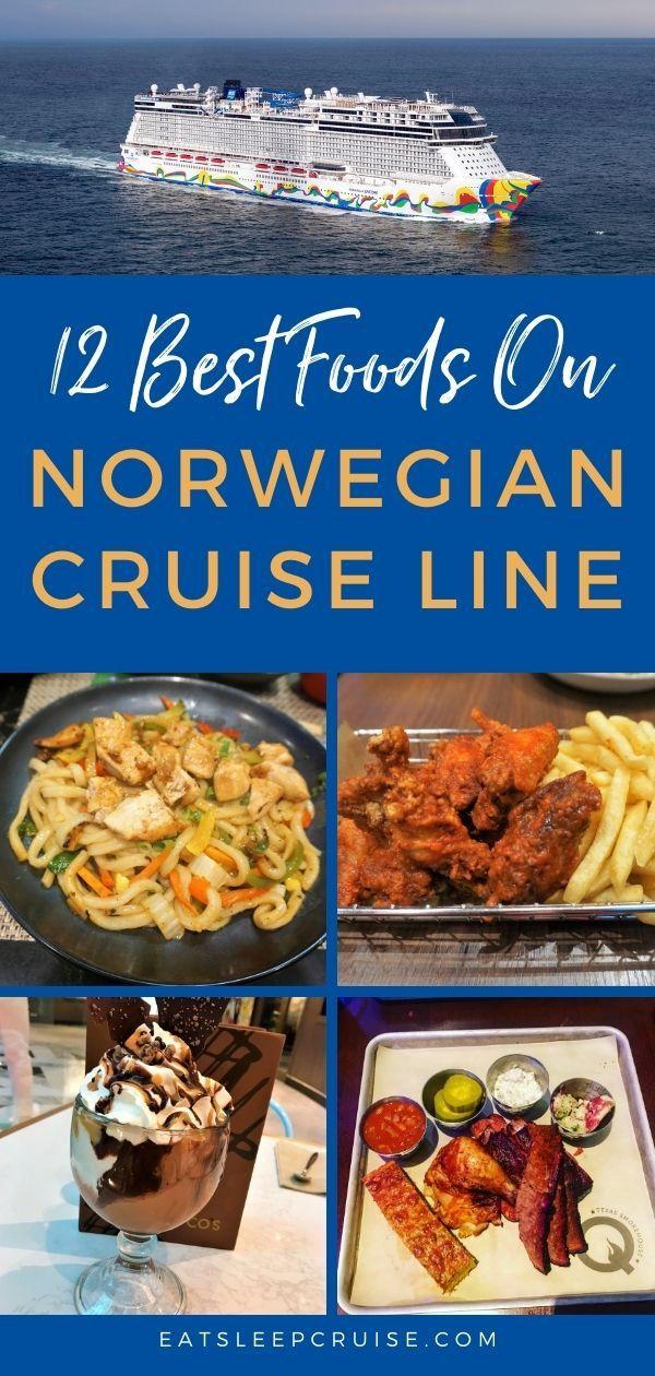 Best Foods on Norwegian Cruise Line