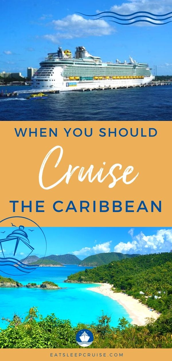 best time of year to take a Caribbean cruise