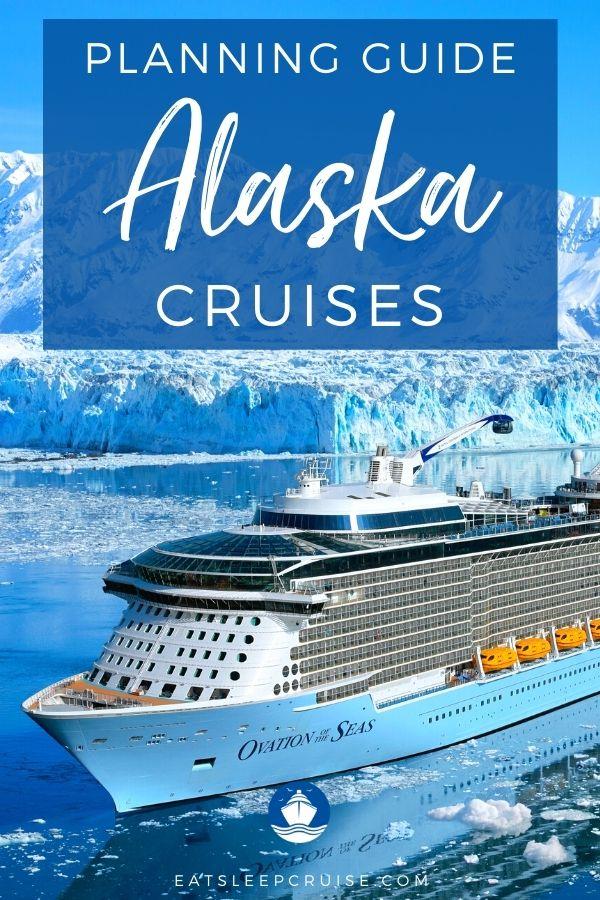 Alaska Cruise Planning Guide