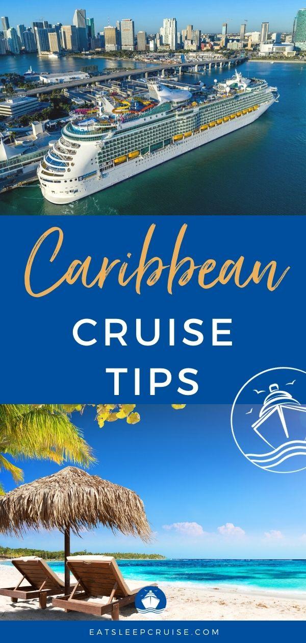 Top 30 Caribbean Cruise Tips