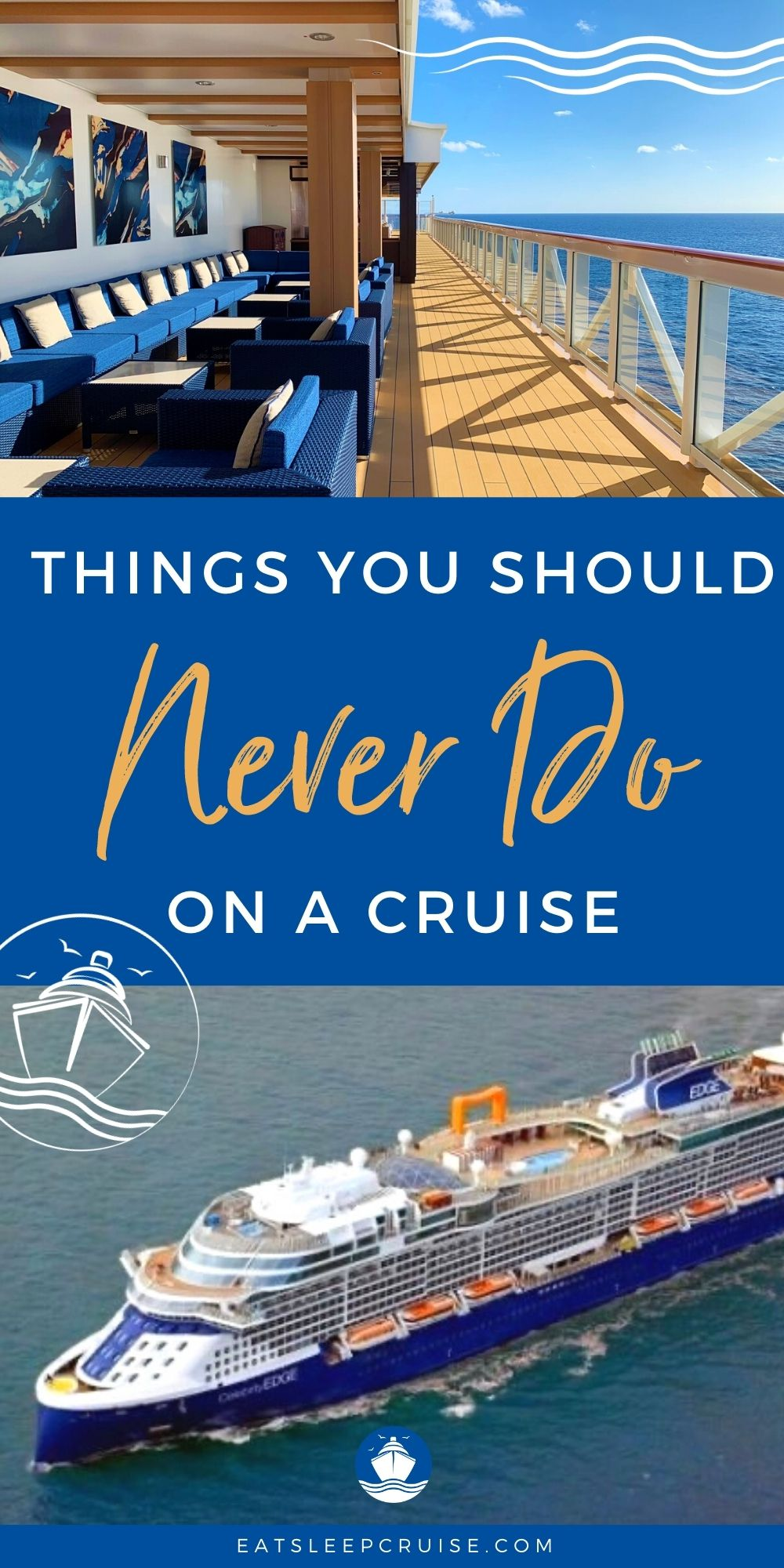 Things you should never do on a cruise