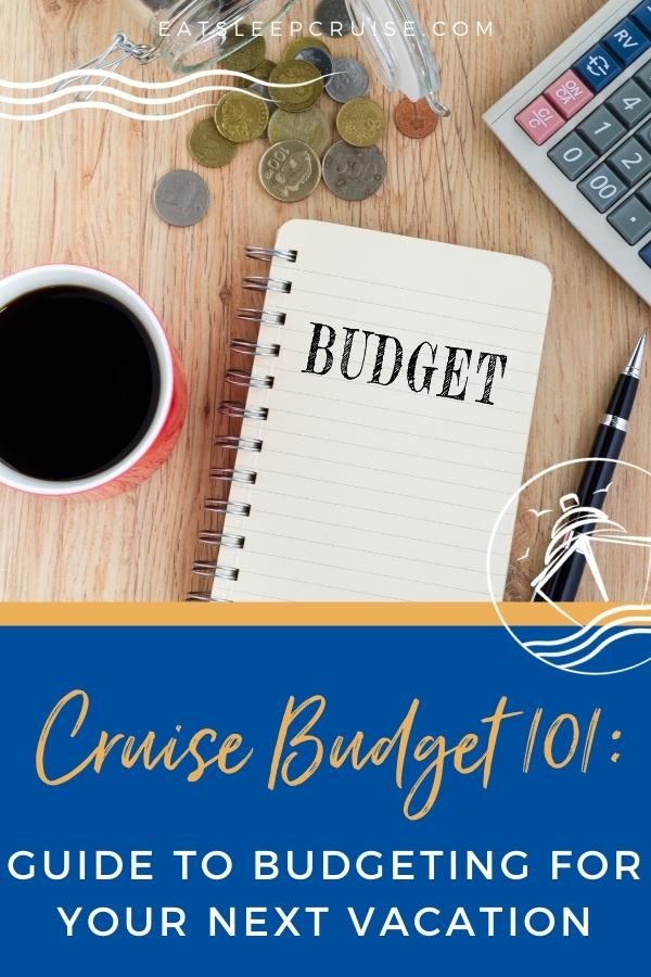 cruise budget 101