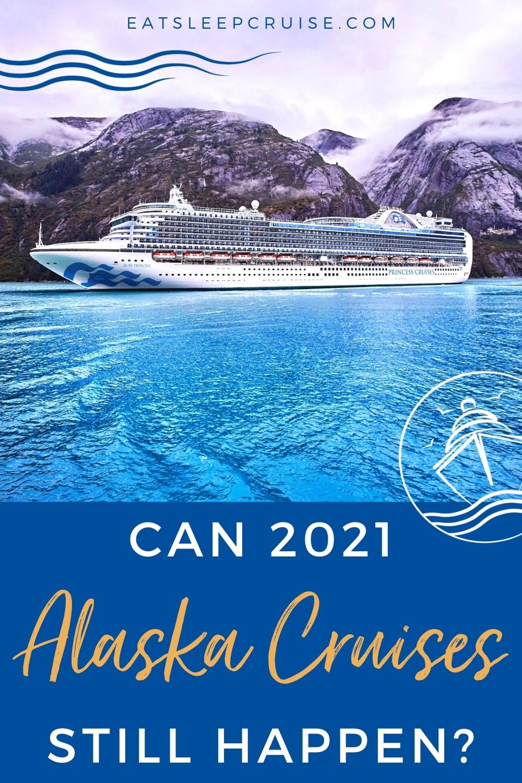 Can the 2021 Alaska Cruise Season Still Happen?