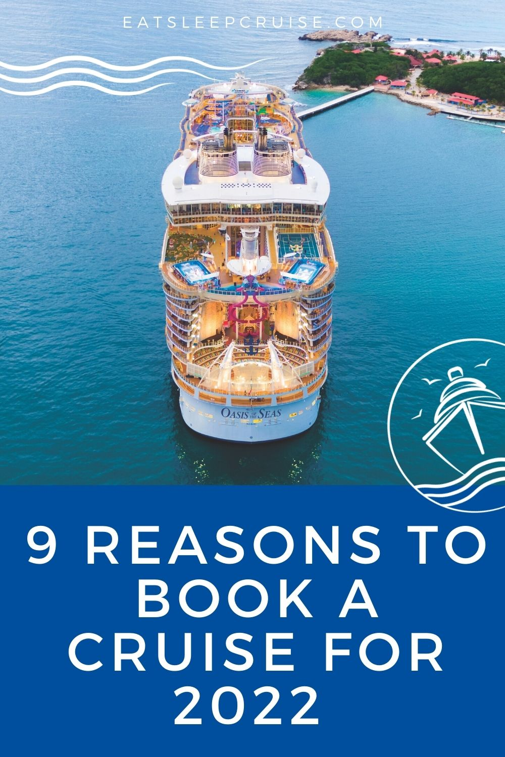 Reasons You Should Book a Cruise for 2022