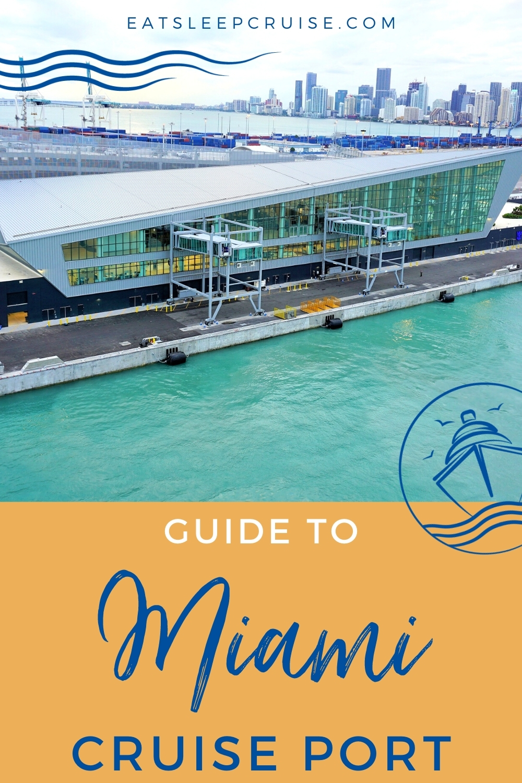 Guide to Miami Cruise Port