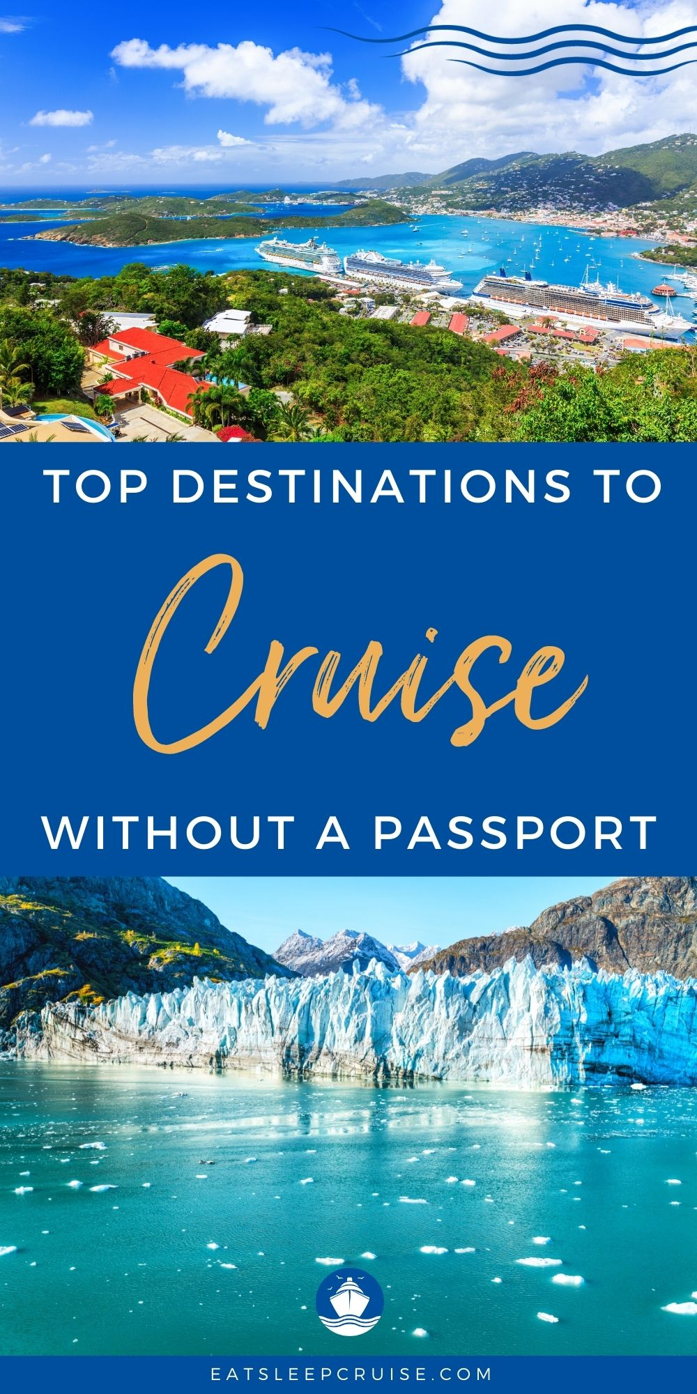 Top Places to Cruise Without a Passport