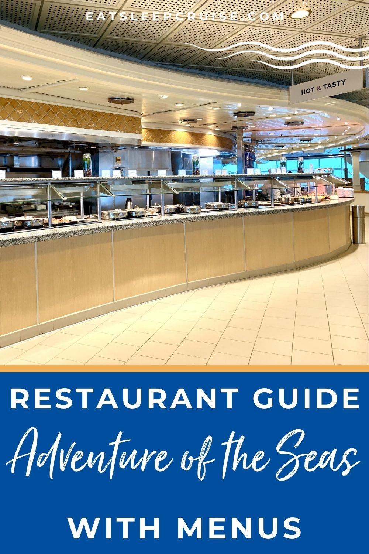 Adventure of the Seas Restaurant Guide