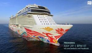 Norwegian Cruise Line Announces Next Episode of EMBARK The Series