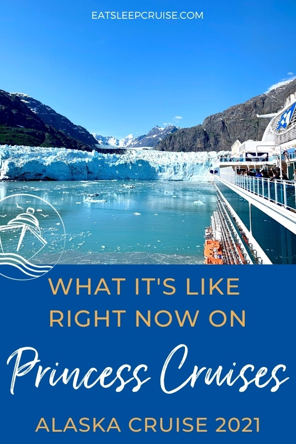 What It Is Really Like on the First Princess Cruises Cruise in 2021