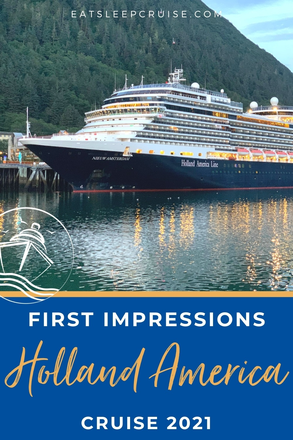 first impressions of Holland America Line cruise