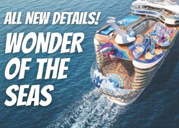 Wonder of the Seas News