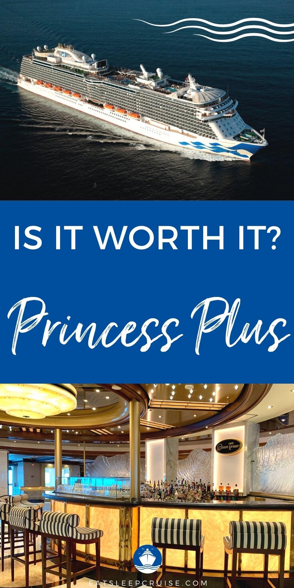 Is Princess Plus Worth It?